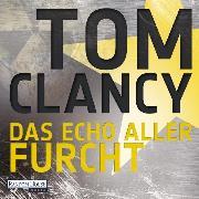 Cover-Bild zu Das Echo aller Furcht (Audio Download) von Clancy, Tom