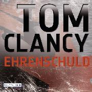 Cover-Bild zu Ehrenschuld (Audio Download) von Clancy, Tom
