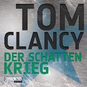 Cover-Bild zu Der Schattenkrieg (Audio Download) von Clancy, Tom