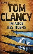 Cover-Bild zu Im Auge des Tigers (eBook) von Clancy, Tom