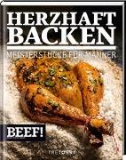 Cover-Bild zu BEEF! HERZHAFT BACKEN von Frenzel, Ralf (Hrsg.)