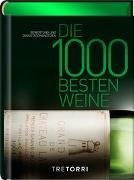 Cover-Bild zu Die 1000 besten Weine von Frenzel, Ralf (Hrsg.)