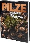 Cover-Bild zu PILZE von Frenzel, Ralf (Hrsg.)