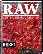 Cover-Bild zu BEEF! RAW von Frenzel, Ralf (Hrsg.)
