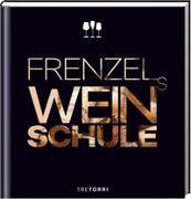 Cover-Bild zu Frenzels Weinschule von Frenzel, Ralf (Hrsg.)