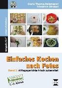Cover-Bild zu Einfaches Kochen nach Fotos 2 von Strobel, Friedrich
