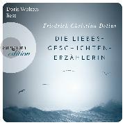 Cover-Bild zu Die Liebesgeschichtenerzählerin (Audio Download) von Delius, Friedrich Christian
