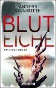Cover-Bild zu Bluteiche (eBook) von De La Motte, Anders