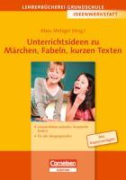 Cover-Bild zu Ideenwerkstatt. Unterrichtsideen zu Märchen, Fabeln, kurzen Texten von Brall, Ilse (Hrsg.)