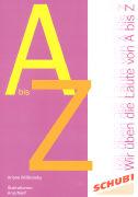 Cover-Bild zu Wir üben die Laute von A bis Z von Willikonsky, Ariane