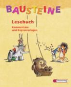 Cover-Bild zu Bausteine Lesebuch 3. Kommentare und Kopiervorlagen von Buck, Siegfried (Hrsg.)