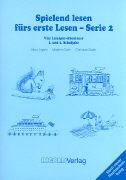 Cover-Bild zu Spielend lesen fürs erste Lesen 1./2. SJ. Serie 2 - Spielend lesen von Ingber, Marc