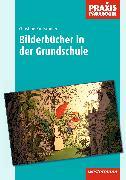 Cover-Bild zu Bilderbücher in der Grundschule von Kretschmer, Christine