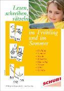 Cover-Bild zu Lesen, schreiben, rätseln im Frühling und im Sommer von Senff, Doris