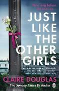 Cover-Bild zu Just Like the Other Girls (eBook) von Douglas, Claire