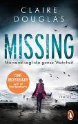 Cover-Bild zu Missing - Niemand sagt die ganze Wahrheit von Douglas, Claire