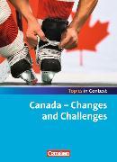 Cover-Bild zu Topics in Context. Canada - Changes and Challenges. Schülerheft von Bamber, Graham Carl