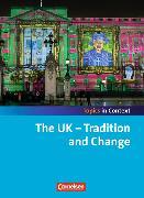 Cover-Bild zu Topics in Context. The UK - Tradition and Change. Schülerheft von Derkow-Disselbeck, Barbara