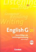 Cover-Bild zu English G 21. Ausgabe B3. Vorschläge zur Leistungsmessung Kopiervorlagen von Feierabend-Vonhausen, Manuela