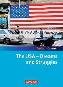 Cover-Bild zu Topics in Context. The USA - Dreams and Struggles. Themenheft von Derkow-Disselbeck, Barbara