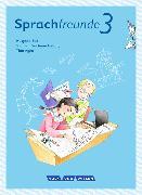 Cover-Bild zu Sprachfreunde 3. Schuljahr. Neubearbeitung 2015. Sprachbuch. Süd von Förster, Katharina