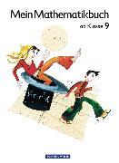 Cover-Bild zu Mein Mathematikbuch. 9. SJ. Schülerbuch von Förster, Katharina