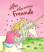 Cover-Bild zu Alles über meine Freunde von gondolino Eintragbücher (Hrsg.)