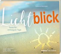 Cover-Bild zu Lichtblick. Texte für mittelgute Tage von Niemeyer, Susanne