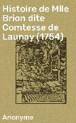 Cover-Bild zu eBook Histoire de Mlle Brion dite Comtesse de Launay (1754)