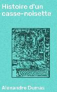 Cover-Bild zu eBook Histoire d'un casse-noisette