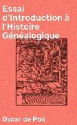 Cover-Bild zu eBook Essai d'Introduction à l'Histoire Généalogique