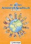 Cover-Bild zu ABC der Tiere 4 - Arbeitsheft Sprachbuch von Mrowka-Nienstedt, Kerstin