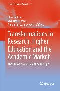 Cover-Bild zu Rider, Sharon (Hrsg.): Transformations in Research, Higher Education and the Academic Market (eBook)