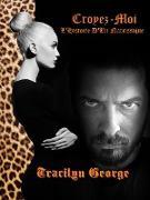 Cover-Bild zu eBook Croyez-Moi: L'Histoire D'Un Narcissique