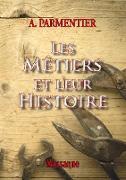 Cover-Bild zu eBook Les métiers et leur histoire
