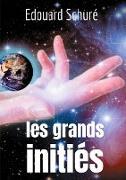 Cover-Bild zu eBook Les Grands Initiés