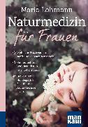 Cover-Bild zu Naturmedizin für Frauen. Kompakt-Ratgeber (eBook) von Lohmann, Maria