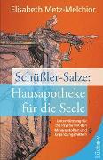 Cover-Bild zu Schüßler-Salze: Hausapotheke für die Seele von Metz-Melchior, Elisabeth