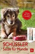 Cover-Bild zu Schüssler-Salze für Hunde von Kreiselmeier, Kaja