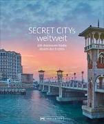 Cover-Bild zu Secret Citys weltweit von Müssig, Jochen
