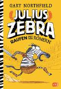 Cover-Bild zu Julius Zebra - Raufen mit den Römern von Northfield, Gary