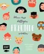 Cover-Bild zu Wenn aus Kollegen Freunde werden - Das Eintragalbum für die Abschiedsfeier