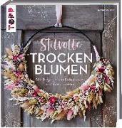 Cover-Bild zu Stilvolle Trockenblumen von Walther, Kerstin