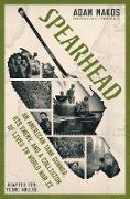 Cover-Bild zu Spearhead (Adapted for Young Adults) (eBook) von Makos, Adam