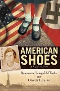 Cover-Bild zu American Shoes (eBook) von Lengsfeld Turke, Rosemarie