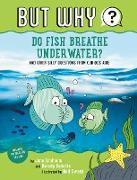 Cover-Bild zu Do Fish Breathe Underwater? (eBook) von Lindholm, Jane