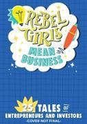 Cover-Bild zu Rebel Girls Mean Business (eBook) von Girls, Rebel