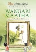 Cover-Bild zu She Persisted: Wangari Maathai (eBook) von Odhiambo, Eucabeth