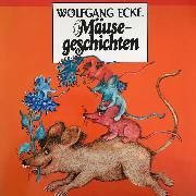 Cover-Bild zu eBook Wolfgang Ecke, Mäusegeschichten