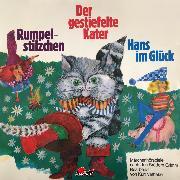 Cover-Bild zu eBook Gebrüder Grimm, Rumpelstilzchen / Der gestiefelte Kater / Hans im Glück